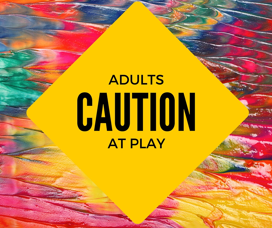 Adults at play caution www.befat.net