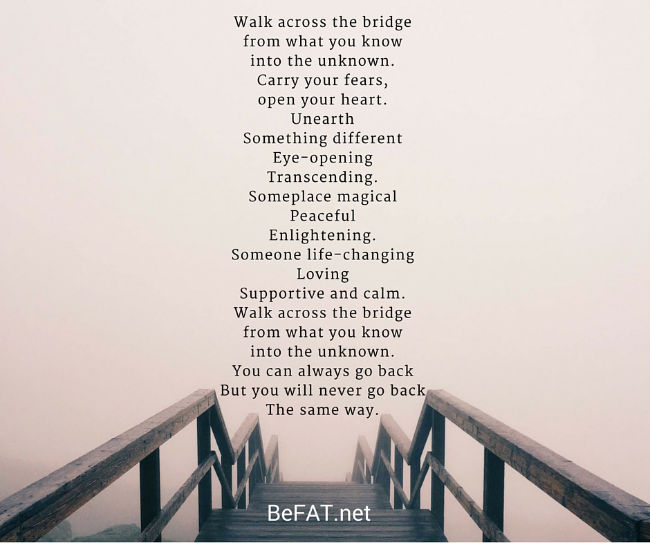 www.befat Walk across the bridge