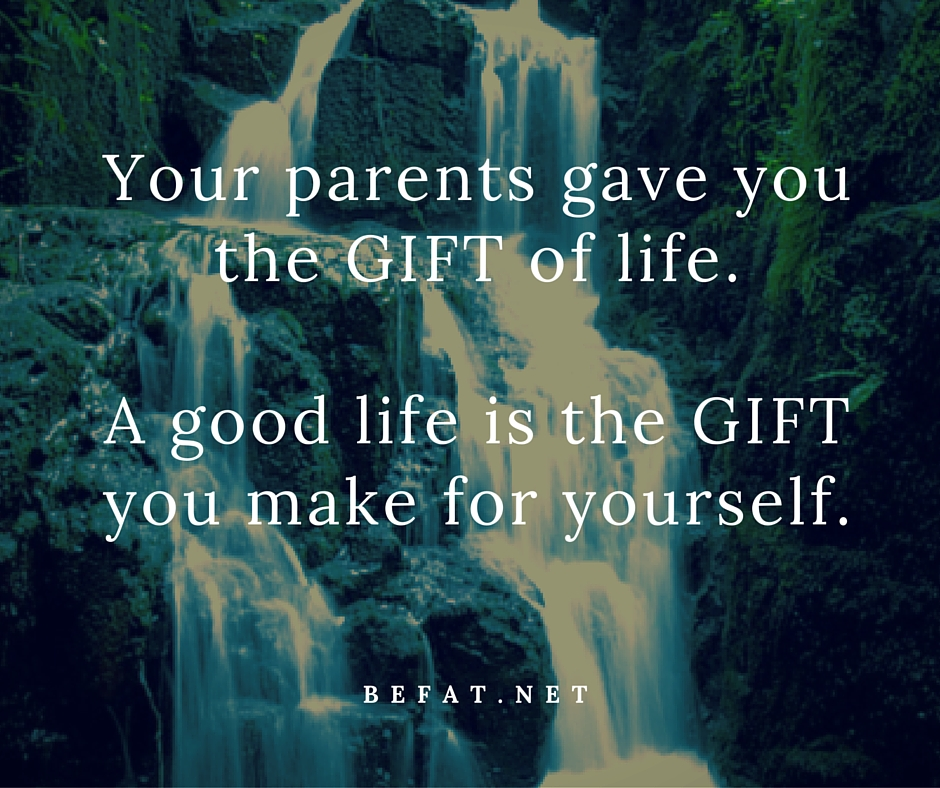 www.befat.net Be the Parent of You by Stephanie DelTorchio