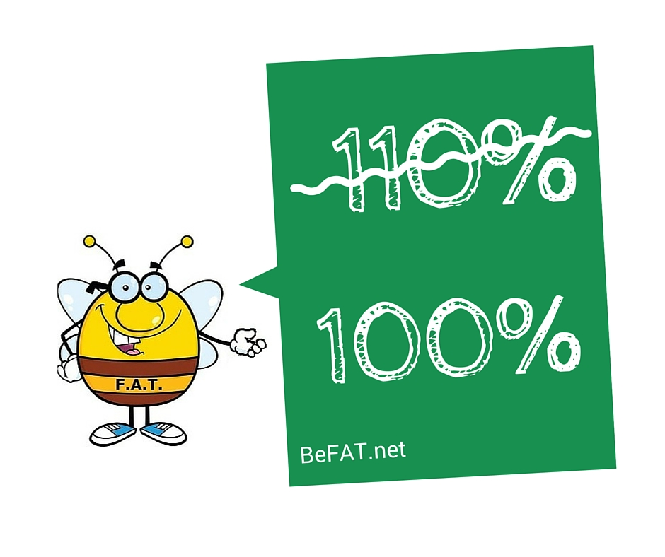www.befat Give 110 Percent
