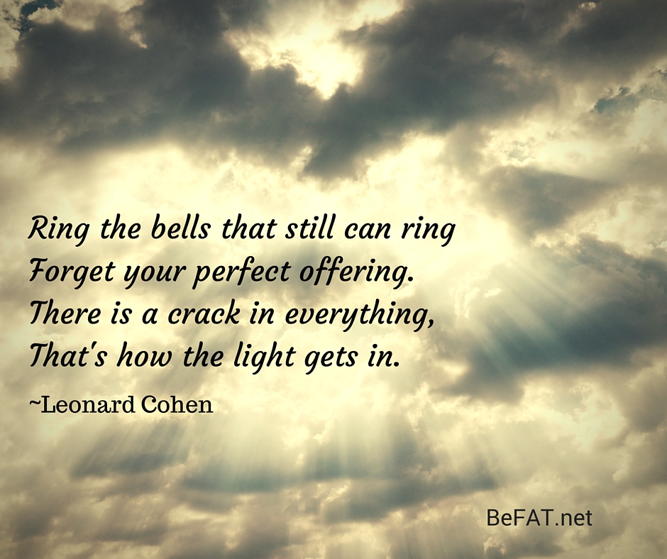 Perfectionism Quotation Leonard Cohen