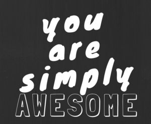 You are simply awesome quote.jpg