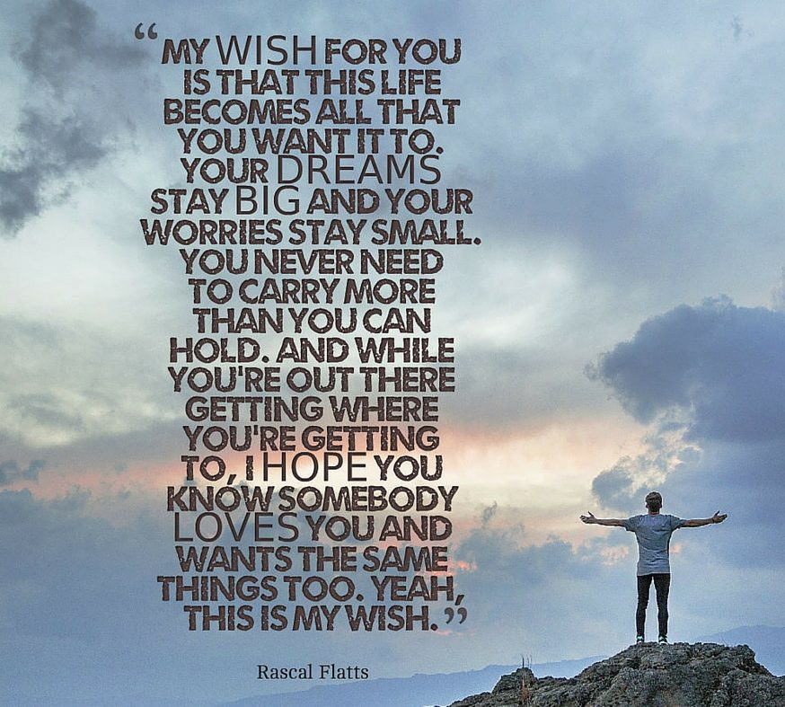 My Wish For You Rascal Flatts lyrics.jpg