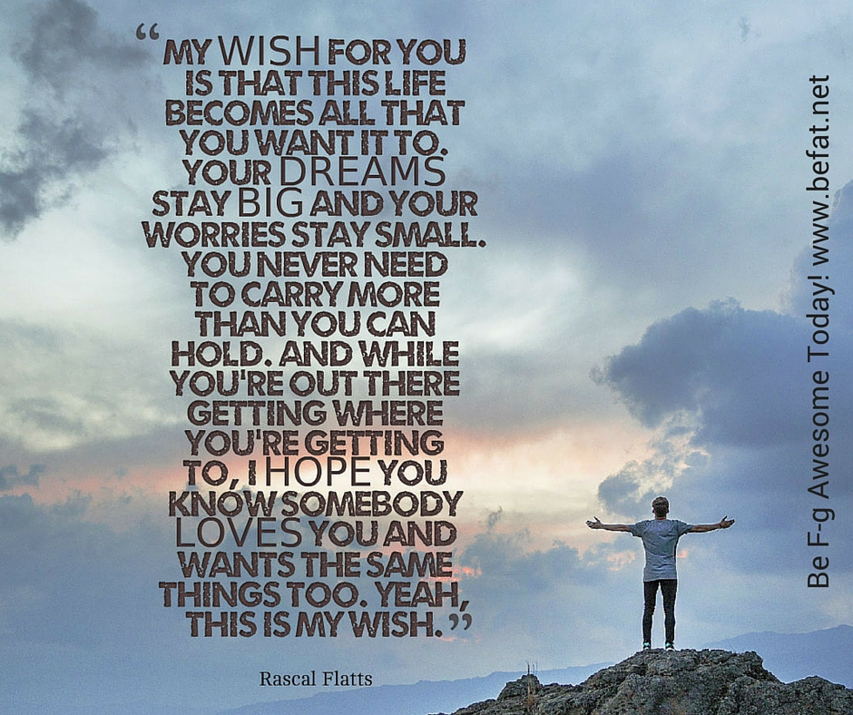 Lyric find my lyrics : My Wish For You | Be F-ing Awesome Today