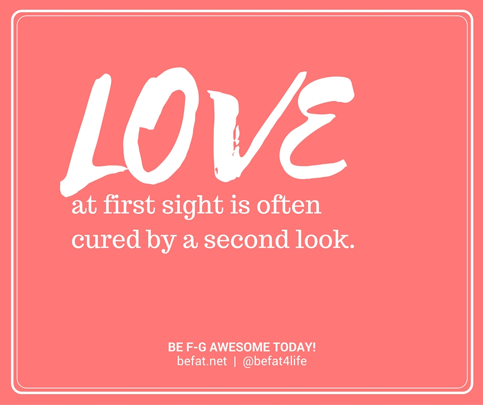 Love at first sight | www.befat.net