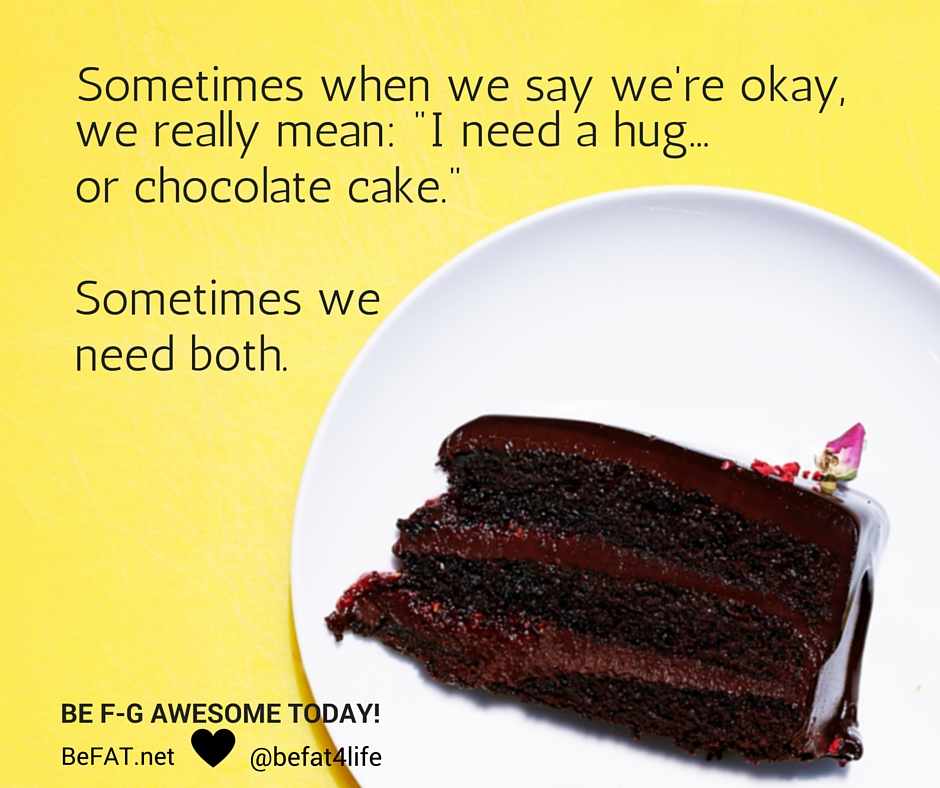 Hugs and Chocolate Cake | www.befat.net