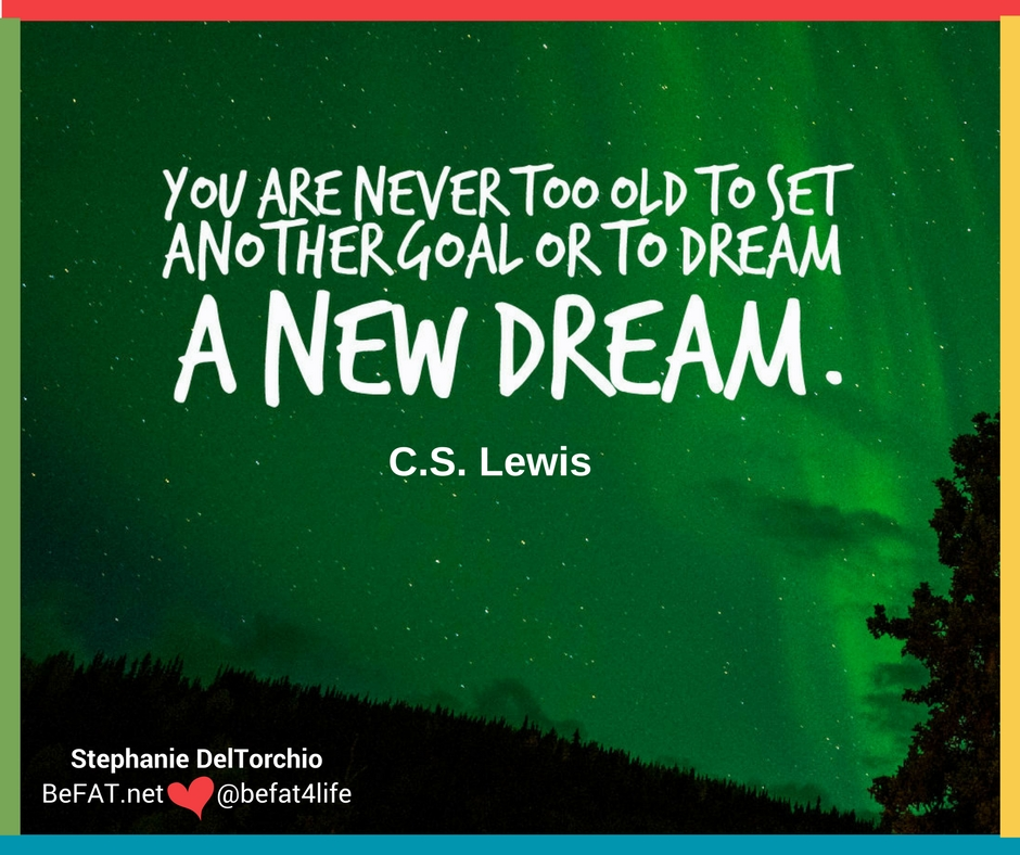 Youu0027re Never Too Old,Action Quotes,Life Quotes,motivational Quotes,