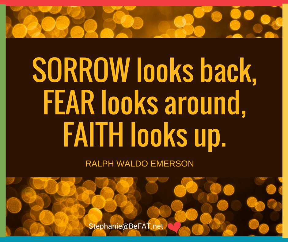 Ralph Waldo Emerson quote sorrow fear faith.jpg
