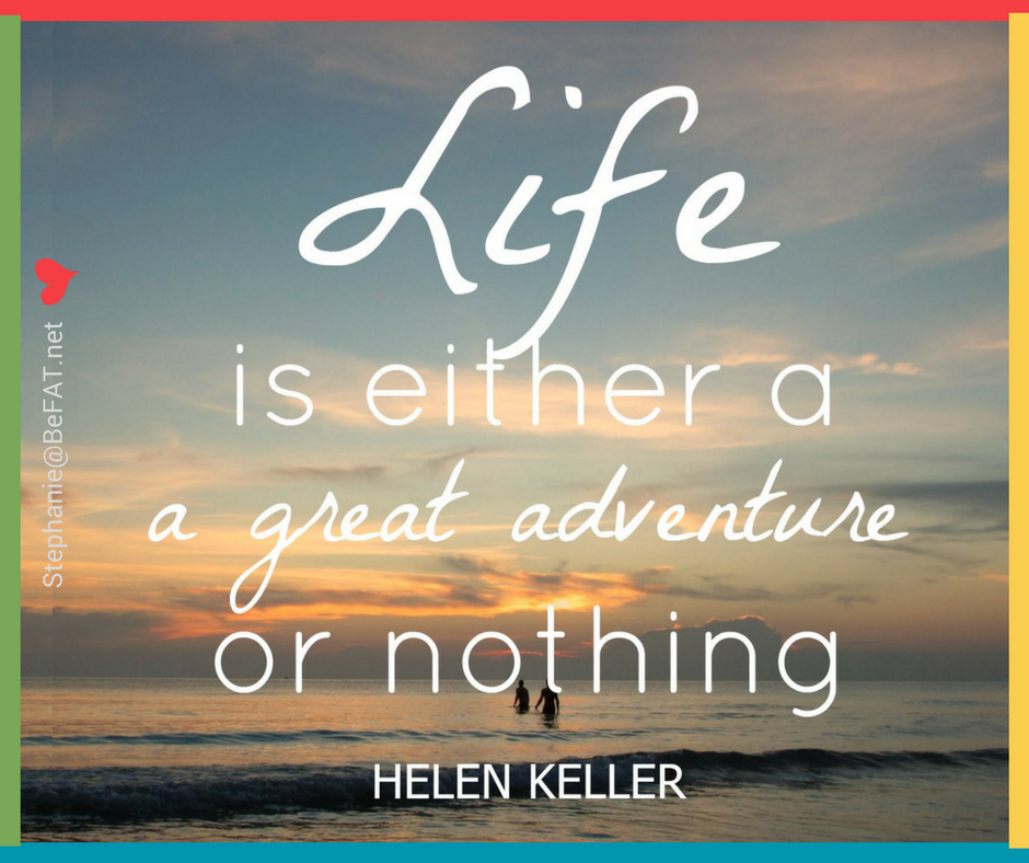 Helen Keller quote life adventure.jpg