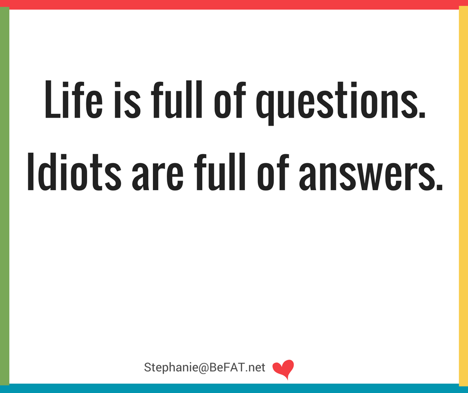 Funny quote on questions and answers.jpg