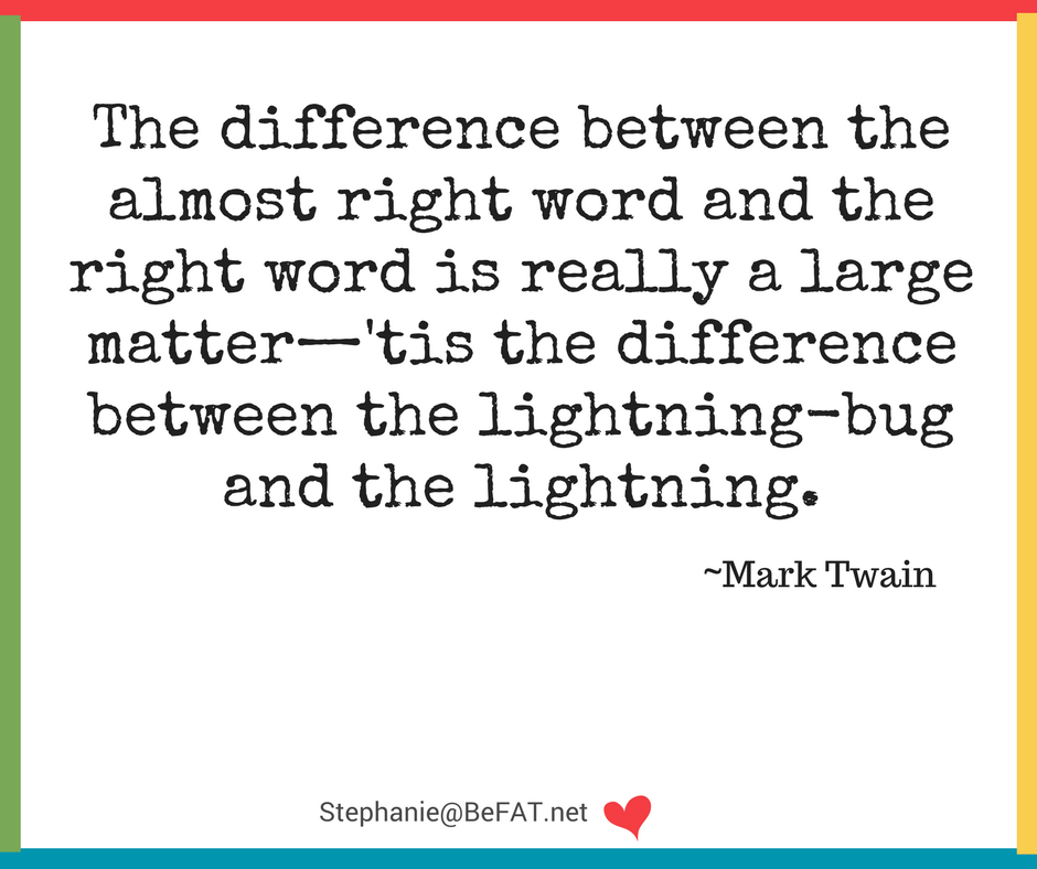 Mark Twain quote on word choice.jpg