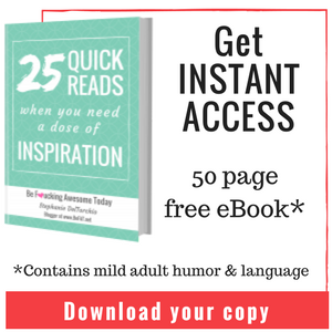25 Quick Reads when you need a dose of Inspiration. Free eBook by Stephanie DelTorchio, blogger at www.befat.net
