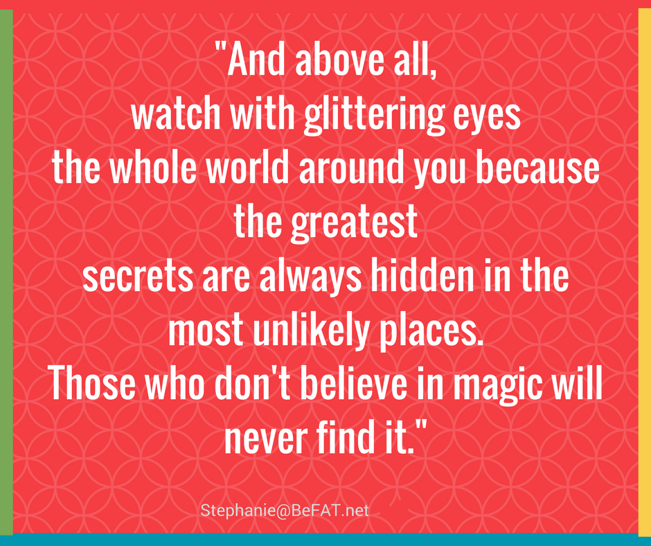 Believe in magic quote.jpg