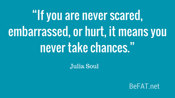 Julia Soul quote on taking chances.jpg