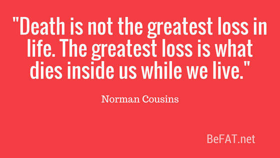 Norman Cousins quote on loss.jpg