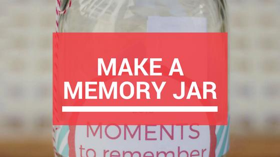 Make A Memory Jar.jpg