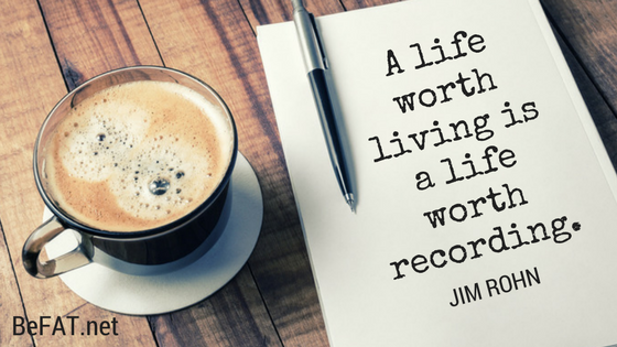 A life worth living is a life worth recording quote.jpg